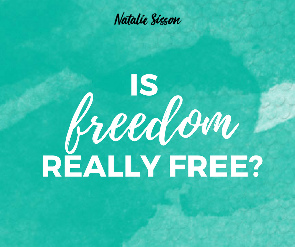 Is Freedom Really Free?