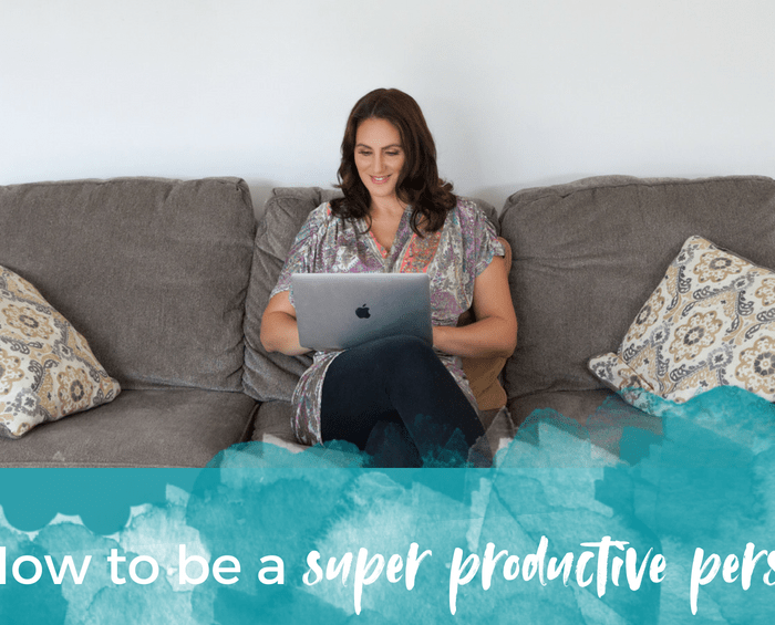 How to be a super productive person