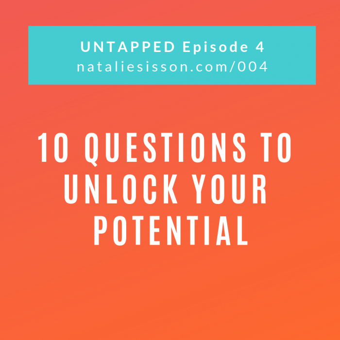 10 Questions to Unlock Your Potential