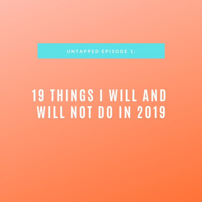 19 Things I Will and Will Not Do in 2019