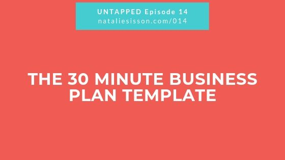 The 30 Minute Business Plan Template