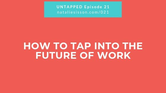 How to Tap Into the Future of Work