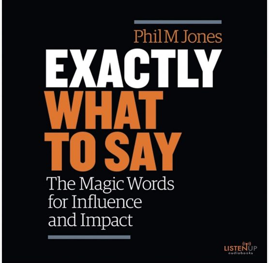 Exactly What to Say 556x542 - Best Books of 2019 for Mindset and Motivation